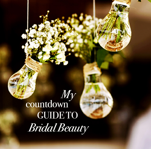 Countdown guide to bridal beauty