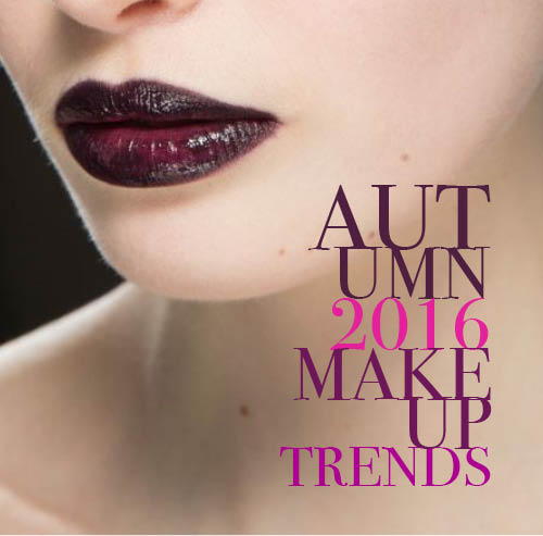 Autumn 2016 Makeup Trends Translated into Real Life Tips