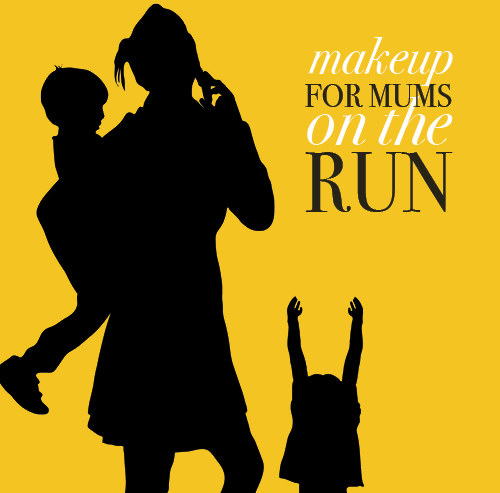 Make Up for Mum's on the Run